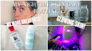 MY NIGHT TIME SKIN ROUTINE! NO MORE ACNE!
