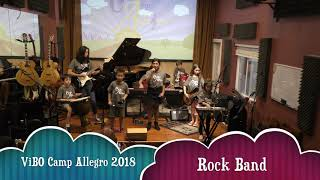 VIBO Camp Allegro 2018 Performance Rock Band