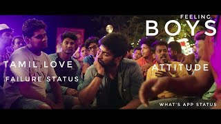 Tamil boys love💌failure💔status video 🎬