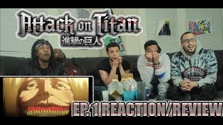 THE HORROR! ATTACK ON TITAN EP. 1 REACTION/REVIEW (SEASON 1)