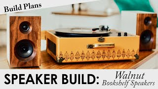 Walnut Bookshelf Speakers | BUILD PLANS | DIY Passive Speaker Build