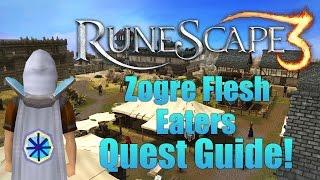 Runescape 3: Zogre Flesh Eaters 2014 Quest Guide!