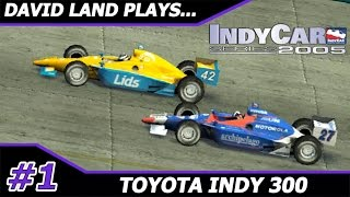Toyota Indy 300 @ Homestead [David Land Plays IndyCar Series 2005 Season 1/16] HD Gameplay