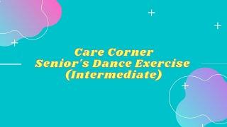 Seniors Dance Exercise  (Intermediate level)