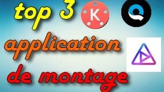 Top 3 applications de montage vidéo