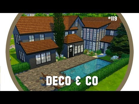 Les Sims 4 | DECO & CO #119 | MODERN FAMILY MANSION + CC DOWNLOAD