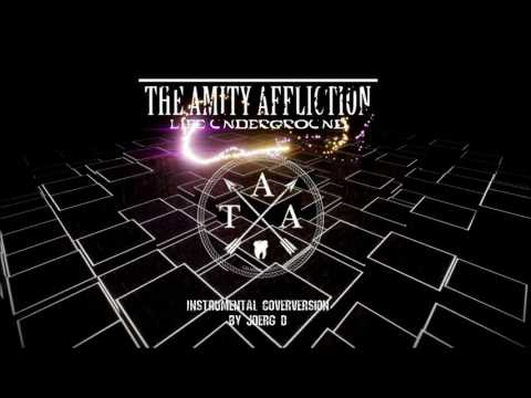 THE AMITY AFFLICTION - Life Underground - Instrumental Cover