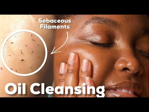 ESTHETICIAN APPROVED: OIL CLEANSING GUIDE FOR ALL SKIN TYPES | ACNE, OILY, DRY, COMBO