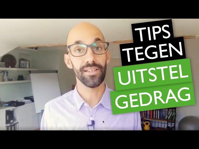 UITSTELGEDRAG? Probeer deze praktische time management tips | ✅MentorMax.nl