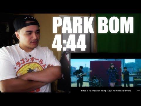 Park Bom - 4:44 Feat Wheein of Mamamoo MV Reaction 10yearswith2ne1