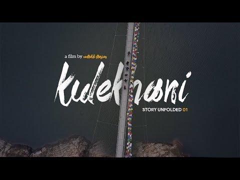 Story Unfolded 01 - Kulekhani