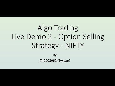 Python Algo Trading - 12 | Live Demo 2 - Option Selling Strategy