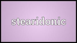 Stearidonic Meaning