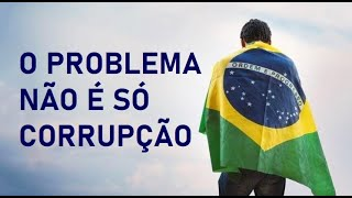 BRASIL: POR QUE NÃO SOMOS RICOS?