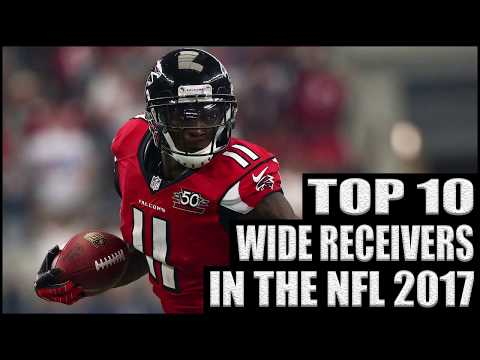 Top 10 Wide Receivers in the NFL 2017