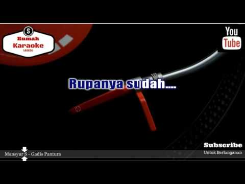 Karaoke Mansyur S - Gadis Pantura