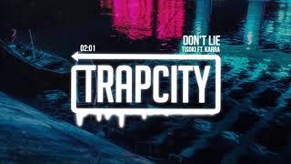 Tisoki - Don't Lie (ft. KARRA)