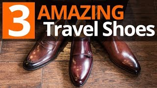 Perfect Style On The Road   3 Favorite Travel Shoe Styles For Men