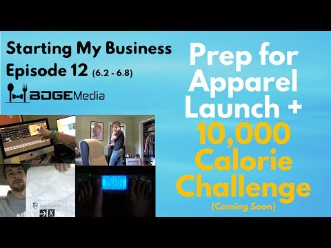 Starting BDGE Vlog | Week 12 | Prepping for Apparel Launch + 10K Calorie Challenge Update
