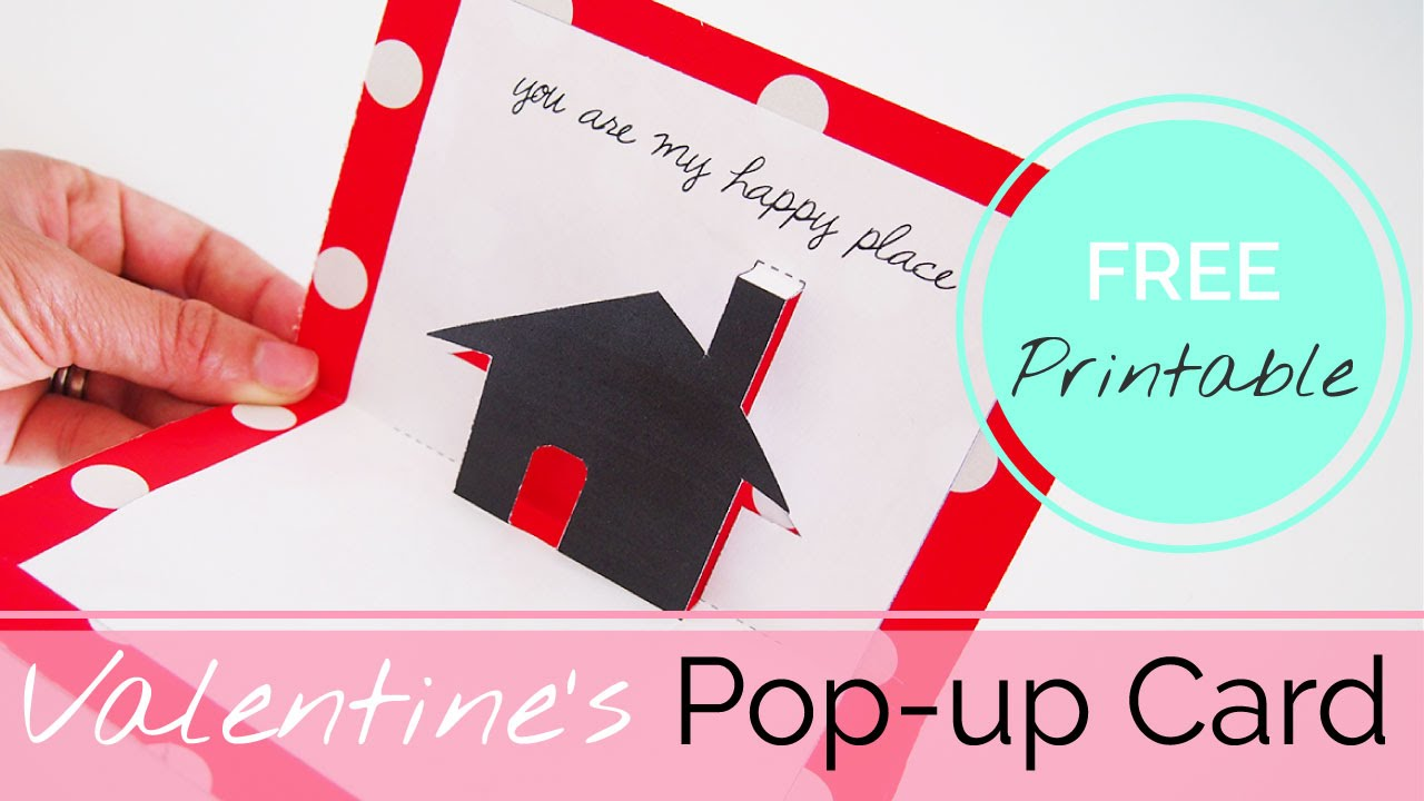 DIY Valentines Day POP UP Card Tutorial Free Printable