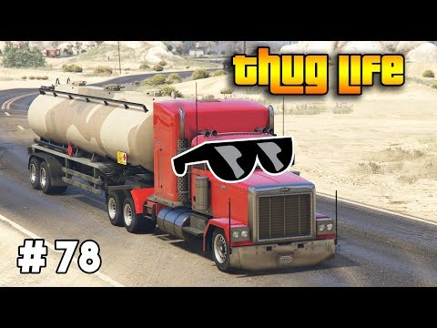 GTA 5 ONLINE : THUG LIFE AND FUNNY MOMENTS (WINS, STUNTS AND FAILS #78)