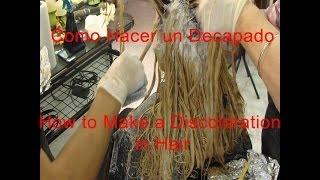 Que Es El Decapado En Colorimetria How To Make A Discoloration In Hair Youtube