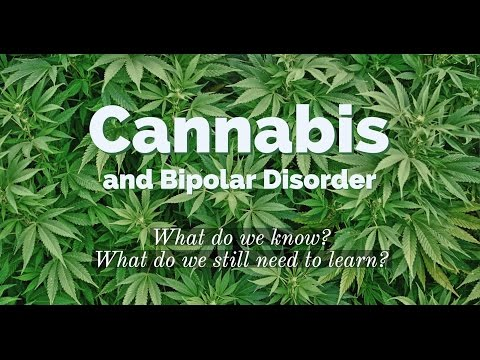 Cannabis and Bipolar Disorder: What do we know? What do we still need to learn?