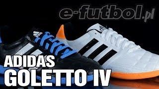 Adidas Goletto IV IN  F33036  F33037 w www.e-futbol.pl