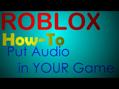 Download Video Roblox Tutorial How To Add Audio To Your Game 2015