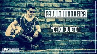 Paulo Junke - Deixa Quieto (Lançamento CD 2015) - Arrocha Sertanejo