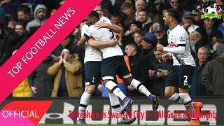 Top Football News - Tottenham vs Swansea City 2-1 All Goals and Highlights
