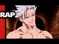 Rap do Ban ( Nanatsu No Taizai ) | Nákamas