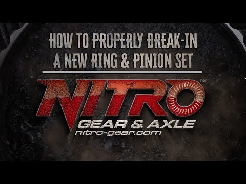 How To: Properly Break-In A NEW Ring & Pinion Gear Set