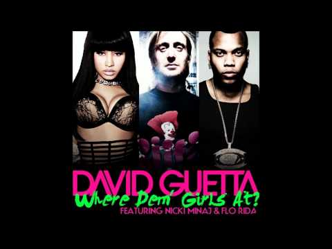 David Guetta feat. Flo Rida Nicki Minaj - Where Them Girls at (Extended Mix)