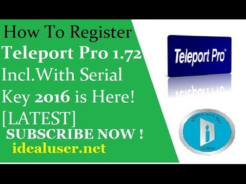 How To Register Teleport Pro 1 72 Incl With Serial Key 2016 is Here!  [LATEST]