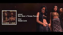 Seyi Shay & Teyana Taylor - Gimme Love Remix (Official Audio)