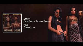 seyi-shay-teyana-taylor-gimme-love-remix-official-audio