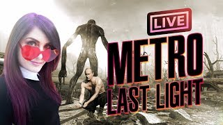Metro: Last Light (Part 1) My first playthrough