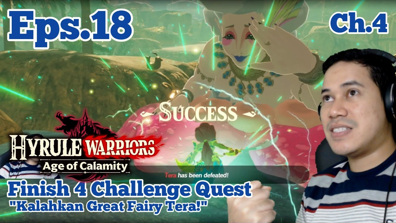 Part 18 Finish 4 Challenge Hyrule Warriors Age Of Calamity Indonesia Walkthrough 1080p 60fps Youtube