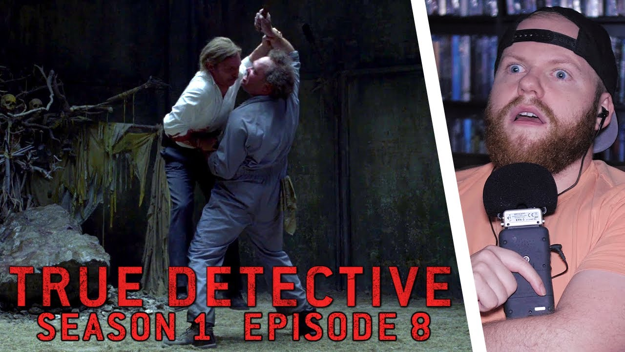 Download TRUE DETECTIVE Season 1 Episode 8: Form and Void REACTION