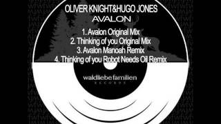 Oliver Knight & Hugo Jones - Thinking Of You (Robot Needs Oil Remix)