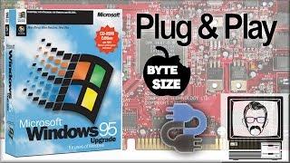 How Does Plug & Play Work? [Byte Size] | Nostalgia Nerd