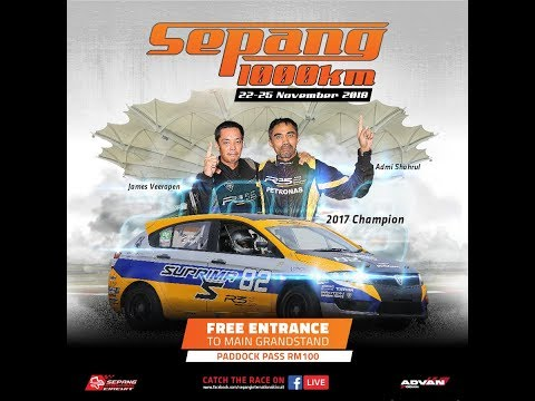 SEPANG 1000KM 2018 - LIVE FROM SEPANG INTERNATIONAL CIRCUIT