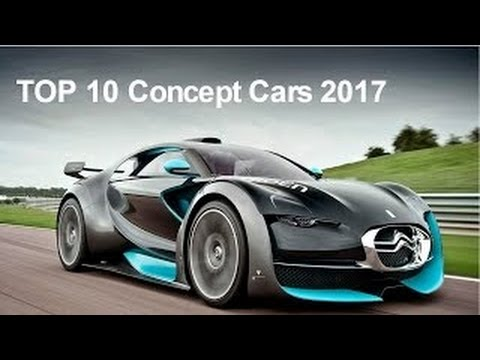 TOP 10 Concept Cars 2017 For The Future