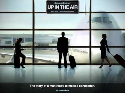 UP IN THE AIR - FULL Original Movie Soundtrack OST - [HQ]