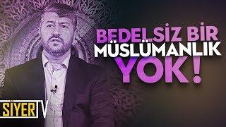 Bedelsiz Bir Müslümanlık Yok! | Muhammed Emin Yıldırım