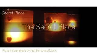 The Secret Place | The Secret Place