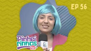 Pinheirinhos TV | Episódio 56 | IPP TV | Programa na íntegra