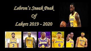 Lebron's Sneak Peak of LA Lakers 2019 - 2020