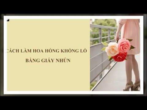 L&K   Huong dan lam hoa hong khong lo bang giay nhun
